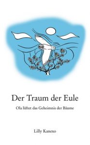 Buch-Cover Lilly Kanexo Der Traum der Eule